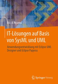 IT-Lösungen auf Basis von SysML und UML von Nyamsi,  Eric A.