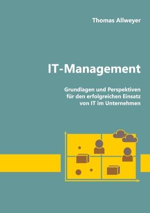 IT-Management von Allweyer,  Thomas