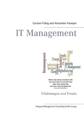 IT Management von Consulting GmbH (Hrsg.),  Vineyard Management, Fabig,  Carsten, Haasper,  Alexander