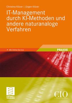 IT-Management durch KI-Methoden und andere naturanaloge Verfahren von Kluever,  Juergen, Klüver,  Christina