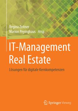 IT-Management Real Estate von Peyinghaus,  Marion, Zeitner,  Regina