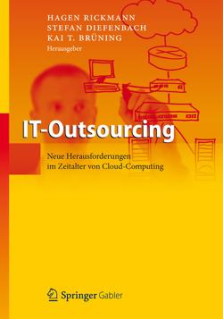 IT-Outsourcing von Brüning,  Kai T., Diefenbach,  Stefan, Rickmann,  Hagen