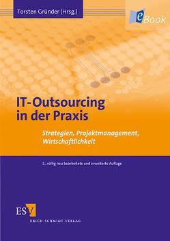 IT-Outsourcing in der Praxis von Gründer,  Torsten, Thomas,  Anke