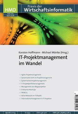 IT-Projektmanagement im Wandel von Hoffmann,  Karsten, Mörike,  Michael