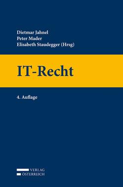 IT-Recht von Jahnel,  Dietmar, Mader,  Peter, Staudegger,  Elisabeth