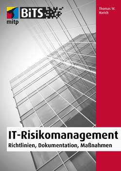 IT-Risikomanagement von W. Harich,  Thomas