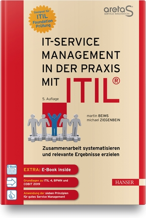 IT-Service Management in der Praxis mit ITIL® von Beims,  Martin, Ziegenbein,  Michael