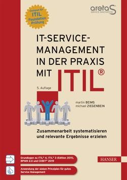 IT-Service-Management in der Praxis mit ITIL® von Beims,  Martin, Ziegenbein,  Michael