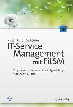 IT-Service Management mit FitSM von Rohrer,  Anselm, Söllner,  Dierk