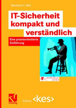 IT-Sicherheit kompakt und verständlich von Witt,  Bernhard C.
