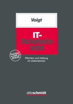 IT-Sicherheitsrecht von Voigt,  Paul
