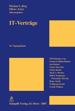 IT-Verträge von Arter,  Oliver, Jörg,  Florian S.