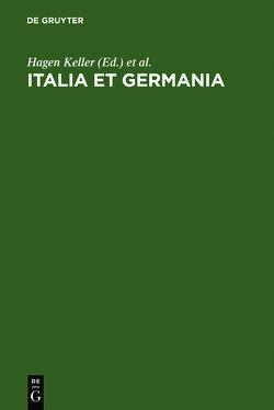Italia et Germania von Keller,  Hagen, Paravicini,  Werner, Schieder,  Wolfgang