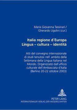 Italia regione d'Europa- Lingua – cultura – identità von Tassinari,  Maria Giovanna, Ugolini,  Gherardo