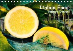 Italian Food – Vintage Design (Tischkalender 2018 DIN A5 quer) von Steiner,  Carmen