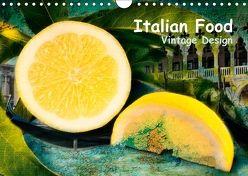 Italian Food – Vintage Design (Wandkalender 2018 DIN A4 quer) von Steiner,  Carmen