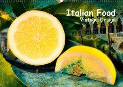 Italian Food – Vintage Design (Wandkalender 2019 DIN A2 quer) von Steiner,  Carmen