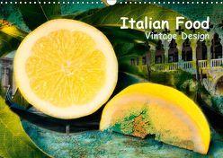 Italian Food – Vintage Design (Wandkalender 2019 DIN A3 quer) von Steiner,  Carmen