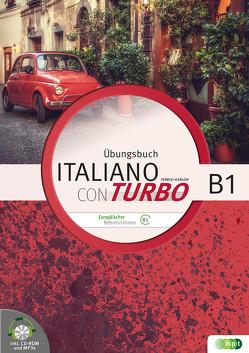 Italiano con turbo. Übungsbuch für Schüler/innen inkl. CD-ROM und Lösungen, Niveau B1 von Ferrisi-Karlon,  Cristelle