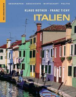 Italien von Rother,  Klaus, Tichy,  Franz