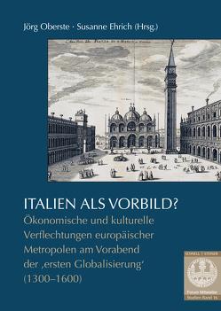 Italien als Vorbild? von Ehrich,  Susanne, Oberste,  Jörg