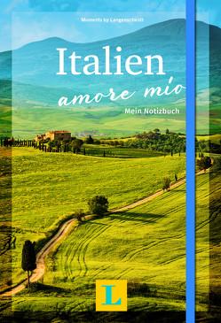 Italien – amore mío – Moments by Langenscheidt von Langenscheidt,  Redaktion