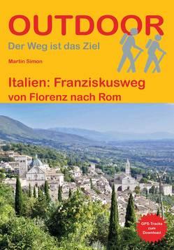 Italien: Franziskusweg von Simon,  Martin