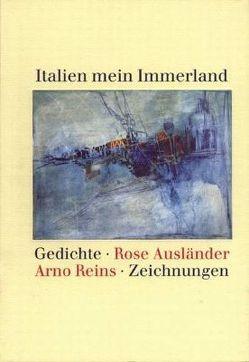 Italien mein Immerland von Ausländer,  Rose, Braun,  Helmut, Reins,  Arno