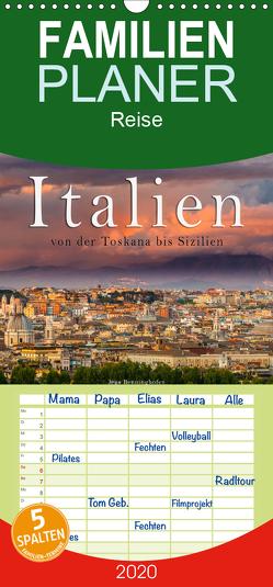Italien von der Toskana nach Sizilien – Familienplaner hoch (Wandkalender 2020 , 21 cm x 45 cm, hoch) von Benninghofen,  Jens