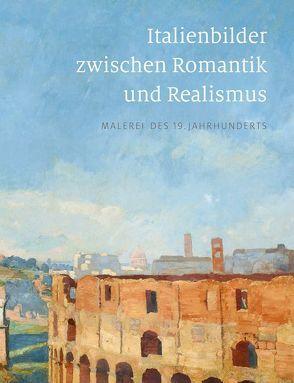 Italienbilder zwischen Romantik und Realismus von Biedermann,  Heike, Dehmer,  Andreas