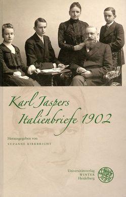 Italienbriefe 1902 von Jaspers,  Karl, Kirkbright,  Suzanne