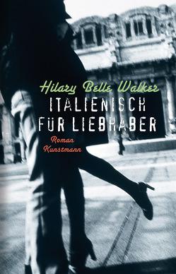 Italienisch für Liebhaber von Höfer,  Sylvia, Walker,  Hilary Belle
