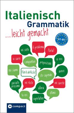 Italienisch Grammatik leicht gemachtc A1-B1 von Felici Puccetti,  Alessandra, Hoffmann Di Marzio,  Anna Maria