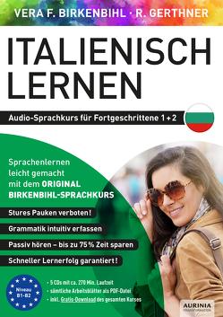 Italienisch lernen für Fortgeschrittene 1+2 (ORIGINAL BIRKENBIHL) von Birkenbihl,  Vera F, Gerthner,  Rainer