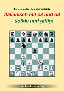Italienisch mit c3 und d3 von Müller,  Karsten, Souleidis,  Georgios