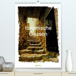 Italienische Gassen (Premium, hochwertiger DIN A2 Wandkalender 2021, Kunstdruck in Hochglanz) von Hampe,  Gabi