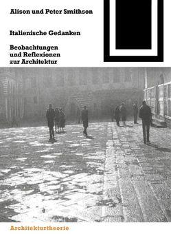 Italienische Gedanken von Koch,  Hermann, Smithson,  Alison, Smithson,  Peter, Unglaub,  Karl