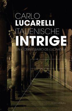 Italienische Intrige von Lucarelli,  Carlo