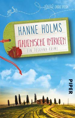 Italienische Intrigen von Holms,  Hanne