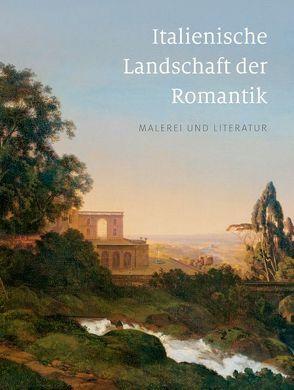 Italienische Landschaft der Romantik von Dehmer,  Andreas