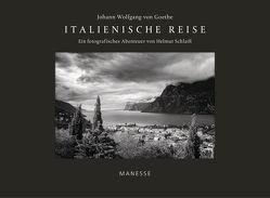 Italienische Reise von Goethe,  Johann Wolfgang von, Scheck,  Denis, Schlaiß,  Helmut