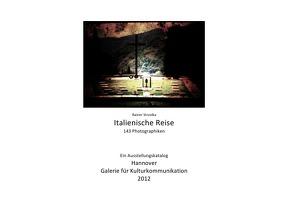 Italienische Reise von Strzolka,  Rainer