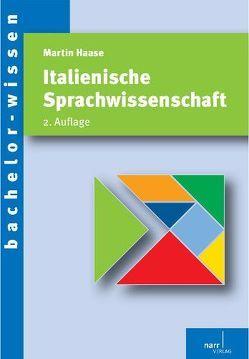 Italienische Sprachwissenschaft von Haase,  Martin