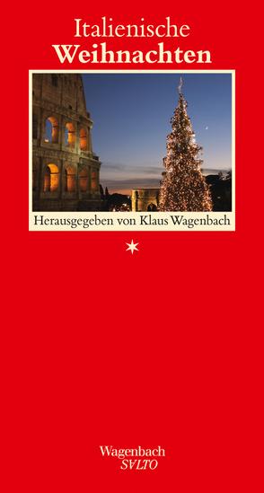 Italienische Weihnachten von Wagenbach,  Klaus