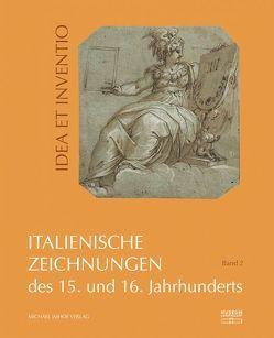 Italienische Zeichnungen des 15. und 16. Jahrhunderts aus der Sammlung der Kunstakademie Düsseldorf im Museum Kunstpalast Band 2 von Brink,  Sonja, Wismer,  Beat