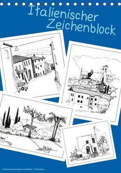 Italienischer Skizzenblock (Tischkalender 2019 DIN A5 hoch) von J. Richtsteig,  Walter