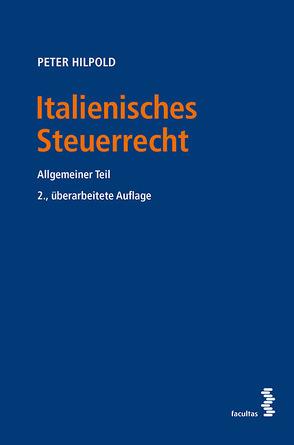 Italienisches Steuerrecht von Hilpold,  Peter
