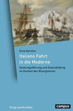 Italiens Fahrt in die Moderne von Karsten,  Arne