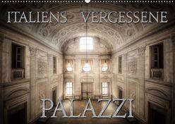 Italiens vergessene Palazzi (Wandkalender 2019 DIN A2 quer) von Jerneizig,  Oliver
