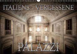 Italiens vergessene Palazzi (Wandkalender 2019 DIN A3 quer) von Jerneizig,  Oliver